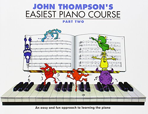 John Thompson's Easiest Piano Course: Pt. 2 (Part 2)