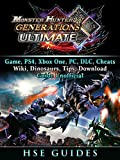 Monster Hunter Generations Ultimate, Game, Wiki, Monster List, Weapons, Alchemy, Tips, Cheats, Guide Unofficial (English Edit