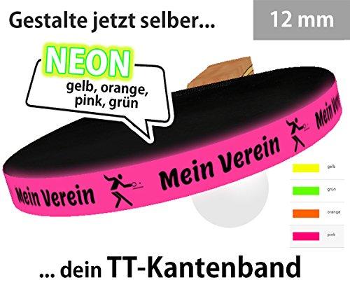6 STK. Tischtennis Kantenband NEON (gelb, orange, pink oder grün) 12 mm mit eigenem Text