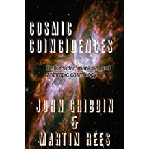 Cosmic Coincidences (English Edition)