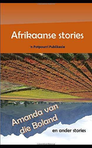 Afrikaanse Stories: Amanda van die Boland