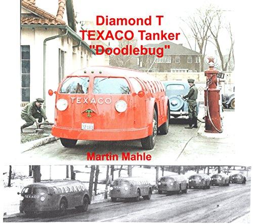 diamond-t-texaco-tanker-doodlebug-bilingual-deutsch-english-german-edition