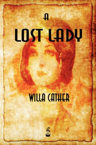 A Lost Lady par Willa Cather