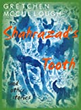 Shahrazad's Tooth and Other Stories