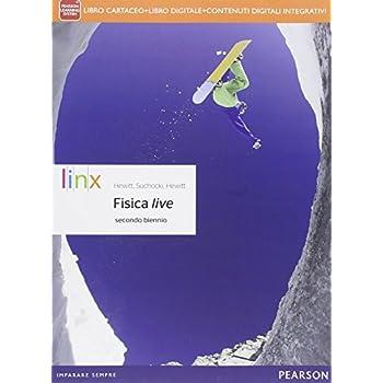 Fisica Live. Per Il Triennio Delle Scuole Superiori. Con E-Book. Con Espansione Online: 1