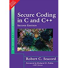 Secure Coding in C and C++, 2/e by Robert C. Seacord (2014-07-31)
