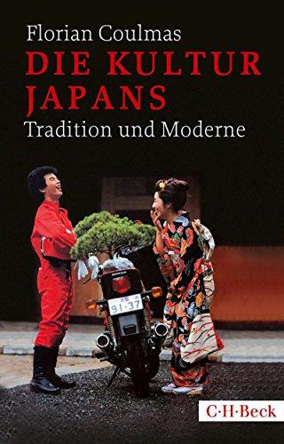 Die Kultur Japans: Tradition und Moderne (Beck Paperback 1639)