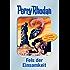 """Perry Rhodan 125: Fels der Einsamkeit (Silberband) - Leseprobe: Leseprobe zum 7. Band des Zyklus """"Die Kosmische Hanse"""" (Perry Rhodan-Silberband)"""