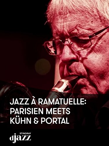 Jazz à Ramatuelle: Parisien meets Kühn  and  Portal