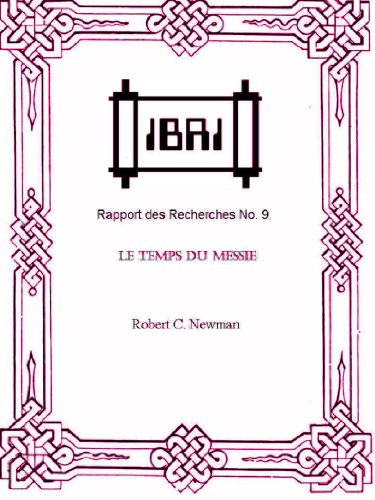 Lire Le Temps du Messie (IBRI Research Reports (French) t. 9) epub, pdf