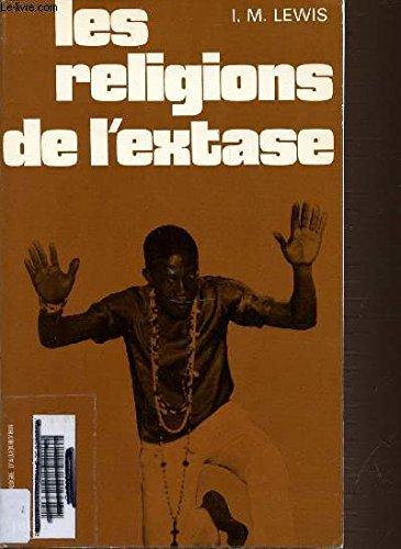 Les religions de l'extase