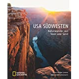 USA Südwesten: Naturwunder aus Stein und Sand