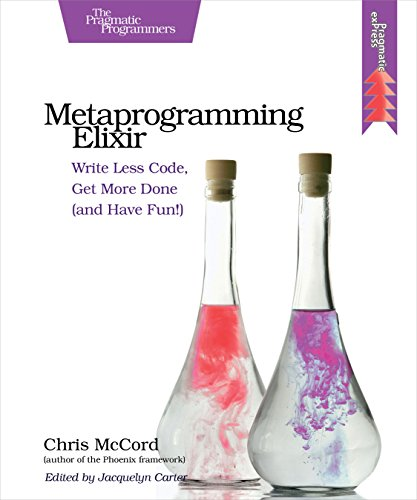 Metaprogramming Elixir par Chris Mccord