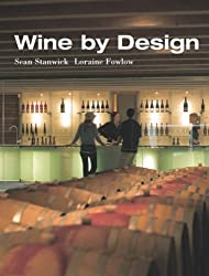Wine by Design: The Space of Wine (Interior Angles) by Sean Stanwick (2005-10-28)