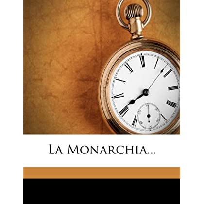 La Monarchia...