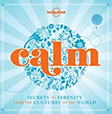 Calm (Lonely Planet Personal Develop)