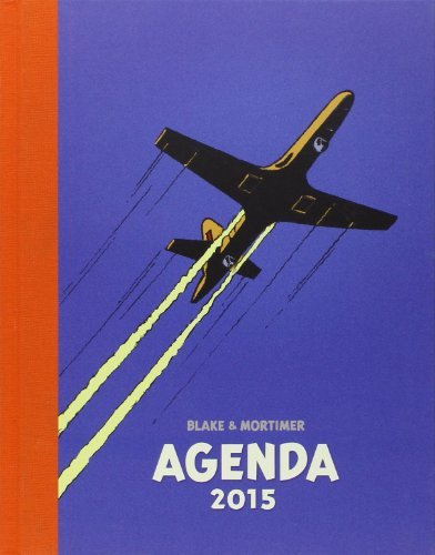 Agenda Blake et Mortimer 2015 de Blake et Mortimer (2 octobre 2014) Relié