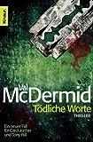 Tödliche Worte (Carol Jordan und Tony Hill 4)