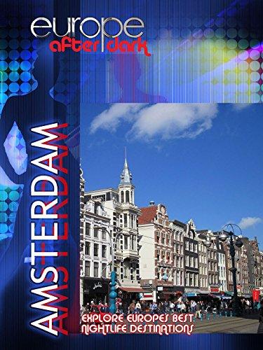 Europe After Dark - Amsterdam [OV]