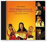 CD: Ostermusical Halleluja, heut ist ein Fest: Das neue Ostermusical für Ihr Kinderchorprojekt | Zielgruppe: Kinder im Grundschulalter