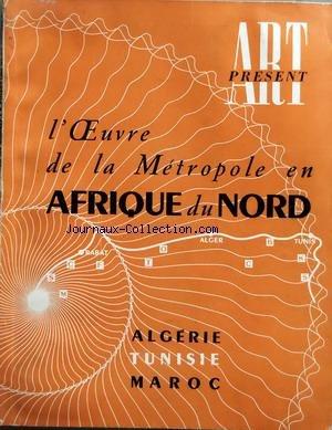 ART PRESENT - L'OEUVRE DE LA METROPOLE EN AFRI...