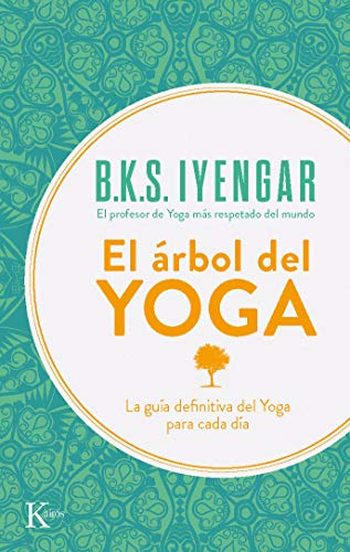 El Arbol del Yoga/ The Tree of Yoga par B.K.S. IYENGAR