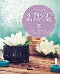 Mi diario de meditación par Catherine Barry