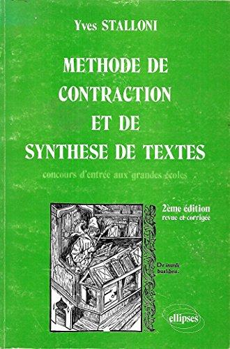 Méthode de contraction et de synthèse de textes : concours d'entrée aux grandes écoles