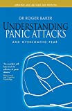 Understanding Panic Attacks: and Overcoming Fear