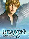 Scarica Libro Heaven Earth Angel (PDF,EPUB,MOBI) Online Italiano Gratis