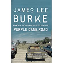 Purple Cane Road (Dave Robicheaux Book 11)