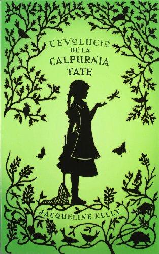 L'evolució de la Calpurnia Tate (La Galera jove) por Jacqueline Kelly