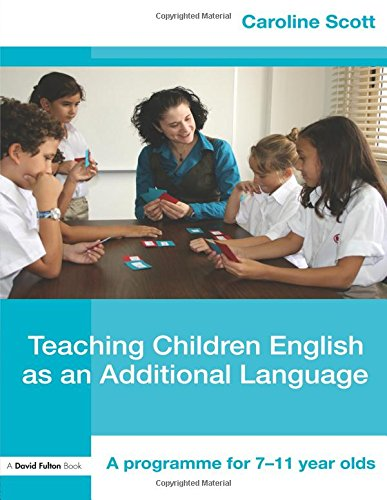 Teaching Children English as an Additional Language: A Programme for 7-12 Year Olds (David Fulton Books) (Middle School Englisch-lehrbuch)