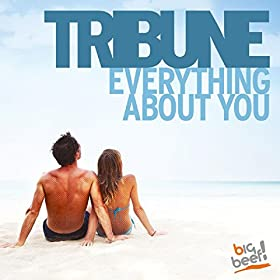 Tribune-Everything About You