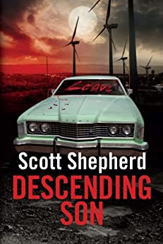 Descending Son by [Shepherd, Scott]