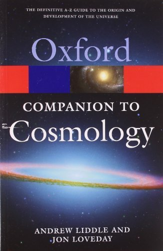 The Oxford Companion to Cosmology (Oxford Quick Reference) by Andrew Liddle (2009-04-09)