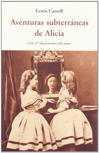 Aventuras subterráneas de Alicia Cover Image