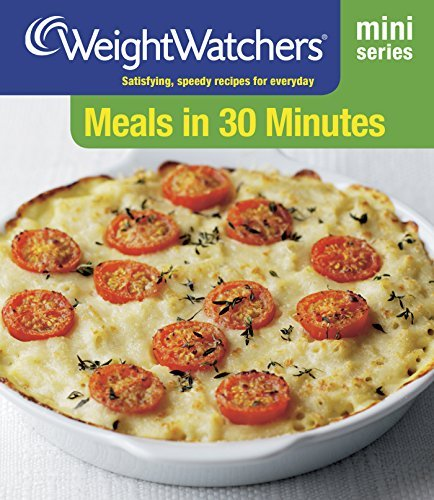 Meals in 30 Minutes: Satisfying, Speedy Recipes for Everyday (Weight Watchers Mini Series) by Weight Watchers (2014-01-02)