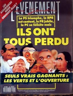 EVENEMENT DU JEUDI (L') [No 229] du 23/03/1989 - LES ASSURANCES NOUS GRUGENT-ELLES - ILS ONT TOUS PERDU - LES VERTS ET L'OUVERTE. par Collectif
