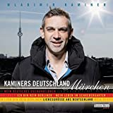 Kaminers Deutschland - Märchen: Mein deutsches Dschungelbuch - Ich bin kein Berliner - Mein Leben im Schrebergarten - Liebesgrüße aus Deutschland                    -