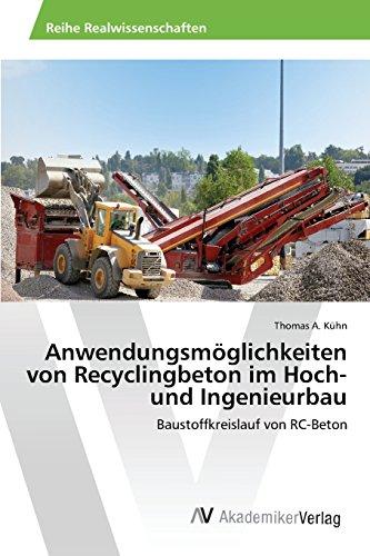 anwendungsmoglichkeiten-von-recyclingbeton-im-hoch-und-ingenieurbau-baustoffkreislauf-von-rc-beton