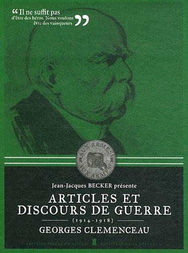 Georges Clmenceau, articles et discours de guerre : 1914-1918