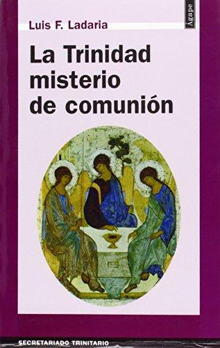 (3 Ed.) Trinidad Misterio De Comunion, La