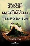 519ma4g9rdL._SL160_ Tempo da elfi di Francesco Guccini e Loriano Macchiavelli Anteprime