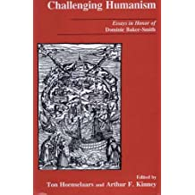 Challenging Humanism: Essays in Honor of Dominic Baker-Smith