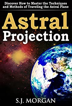 astral projection methods 5 best methods for a successful astral projection: astral projection is when you force yourself to have an out of body experience live outside your body.