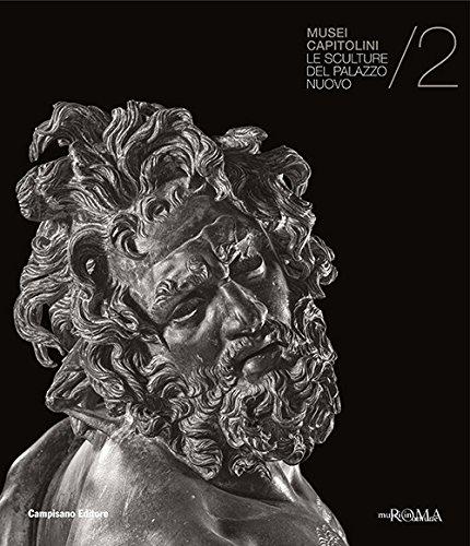 Le sculture del Palazzo Nuovo. Musei Capitolini: 2 (Storia dell'arte)