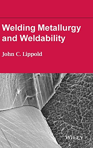 Welding Metallurgy and Weldability (Engineering Schweißen)