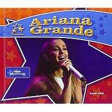 Ariana Grande: Famous Actress & Singer (Big Buddy Biographies)