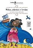 Mitos, Contos e Lendas da América Latina e do Caribe (Conte Outra Vez) (Portuguese Edition)